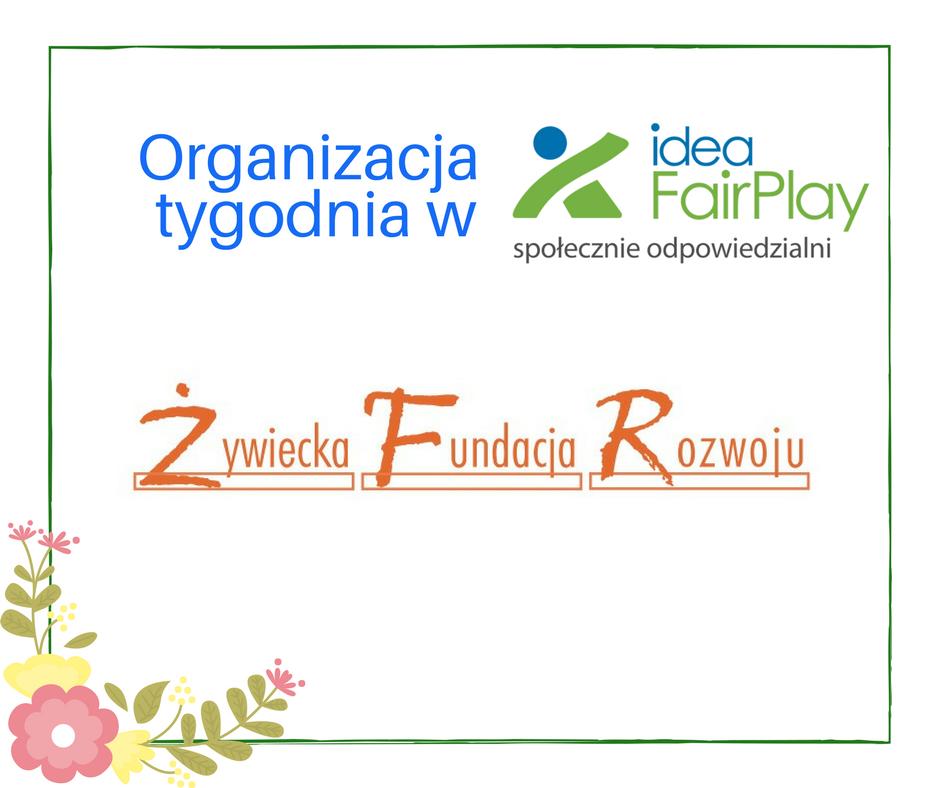 Żywiecka Fundacja Rozwoju organizacją tygodnia